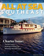 All At Sea - The Southeast's Waterfront Magazine - February 2013